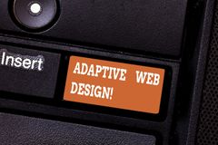 Writing note showing Adaptive Web Design. Business photo showcasing multiple versions of a webpage to fit the user s is. Device Keyboard key Intention to create royalty free stock photos