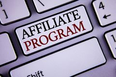 Writing note showing Affiliate Program. Business photo showcasing software link songs apps books and sell them to earn money writ. Ten white keyboard key with royalty free stock image
