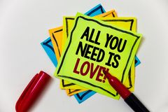 Writing note showing  All You Need Is Love Motivational. Business photo showcasing Deep affection needs appreciation romance Pen m. Arker ideas markers message Stock Images