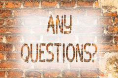 Writing note showing Any Questionsquestion. Business photo showcasing Need to ask something Extra Information Wanted Brick Wall. Art like Graffiti motivational stock photo