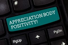 Writing note showing Appreciation Body Positivity. Business photo showcasing Acceptance and appreciation of body types. Keyboard key Intention to create stock photo