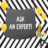 Writing note showing Ask An Expert. Business photo showcasing Consult a Professional Asking for Advice Make a Question. Writing note showing Ask An Expert royalty free illustration
