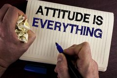 Writing note showing  Attitude Is Everything. Business photo showcasing Motivation Inspiration Optimism important to succeed writt. En by Man Notebook Book Royalty Free Stock Image