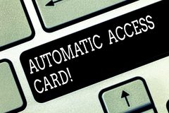 Writing note showing Automatic Access Card. Business photo showcasing used to control entry into exterior doors of. Buildings Keyboard key Intention to create royalty free stock photography