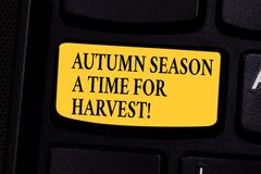 Writing note showing Autumn Season A Time For Harvest. Business photo showcasing Best time for agricultural activities. Keyboard key Intention to create royalty free stock photography