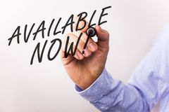 Writing note showing Available Now Motivational Call. Business photos showcasing Promotion Service Product Availability. Writing note showing Available Now royalty free stock photo