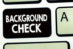 Writing note showing Background Check. Business photo showcasing way to discover issues that could affect your business royalty free stock photography