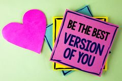 Writing note showing Be The Best Version Of You. Business photo showcasing Be Inspired to Get Yourself Better and Motivated writt. En Pink Sticky Note Paper royalty free stock photography