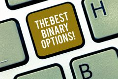 Writing note showing The Best Binary Options. Business photo showcasing Great financial option fixed monetary amounts royalty free stock photos