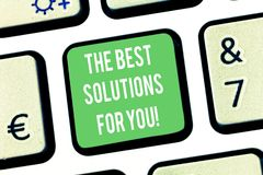 Writing note showing The Best Solutions For You. Business photo showcasing Successful ideas for solving inconveniences royalty free stock photography