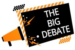 Writing note showing The Big Debate. Business photo showcasing Lecture Speech Congress presentation Arguments Differences Megaphon. E loudspeaker orange striped royalty free illustration