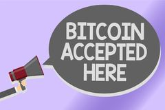 Writing note showing Bitcoin Accepted Here. Business photo showcasing you can purchase things through Cryptocurrencies Sound speak. Er announcement declare lines Royalty Free Stock Photo
