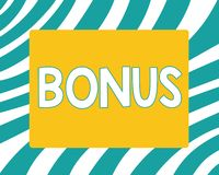 Writing note showing Bonus. Business photo showcasing Reward for good performance Extra dividend and money added to. Wages royalty free illustration