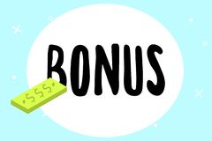 Writing note showing Bonus. Business photo showcasing Reward for good performance Extra dividend and money added to. Wages vector illustration