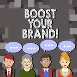 Writing note showing Boost Your Brand. Business photo showcasing improve your models name in your field overcome. Competitors vector illustration