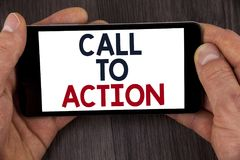 Writing note showing  Call To Action. Business photo showcasing most important part of online digital marketing campaign written o Stock Photo
