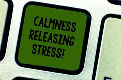Writing note showing Calmness Releasing Stress. Business photo showcasing analysisage stress and lead happier healthier. Life Keyboard key Intention to create royalty free stock photos