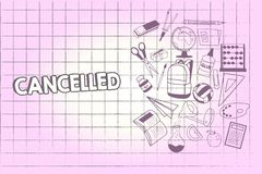Writing note showing Cancelled. Business photo showcasing decide or announce that planned event will not take place stock illustration