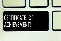 Writing note showing Certificate Of Achievement. Business photo showcasing certify that a demonstrating done. Exceptionally well Keyboard key Intention to royalty free stock images