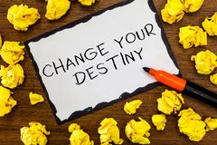 Writing note showing Change Your Destiny. Business photo showcasing Rewriting Aiming Improving Start a Different Future.  stock photos