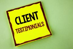 Writing note showing  Client Testimonials. Business photo showcasing Customer Personal Experiences Reviews Opinions Feedback writt. En Yellow Sticky note paper Stock Image