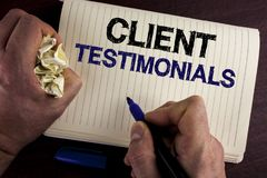 Writing note showing  Client Testimonials. Business photo showcasing Customer Personal Experiences Reviews Opinions Feedback writt. En by Man Notebook Book Royalty Free Stock Photography