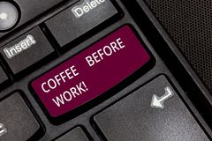 Writing note showing Coffee Before Work. Business photo showcasing take hot drink made from roasted and ground bean. Keyboard key Intention to create computer stock photography