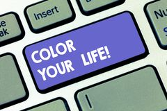 Writing note showing Color Your Life. Business photo showcasing Make your days colorful be cheerful motivated inspired. Keyboard key Intention to create stock photo