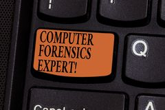 Writing note showing Computer Forensics Expert. Business photo showcasing harvesting and analysing evidence from. Computers Keyboard key Intention to create stock photos