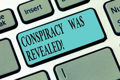 Writing note showing Conspiracy Was Revealed. Business photo showcasing the activity of secretly planned was unleashed. Keyboard key Intention to create royalty free stock images