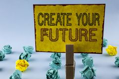 Writing note showing  Create Your Future. Business photo showcasing career goals Targets improvement set plans learning written on. Writing note showing  Create Royalty Free Stock Images