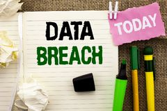 Writing note showing  Data Breach. Business photo showcasing Stolen Cybercrime Information Hacking Security Malicious Crack writte. N Notebooke Book the jute Royalty Free Stock Photography