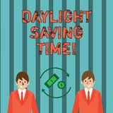 Writing note showing Daylight Saving Time. Business photo showcasing advancing clocks during summer to save electricity. Writing note showing Daylight Saving stock illustration