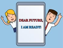 Writing note showing Dear Future I Am Ready. Business photo showcasing Confident to move ahead or to face the future. Writing note showing Dear Future I Am Ready royalty free illustration
