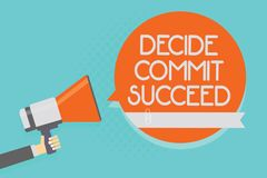 Writing note showing Decide Commit Succeed. Business photo showcasing achieving goal comes in three steps Reach your royalty free illustration