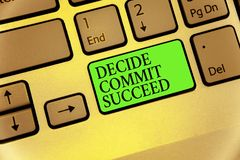 Writing note showing Decide Commit Succeed. Business photo showcasing achieving goal comes in three steps Reach your dreams Keyboa. Rd button symbol typing job stock photography