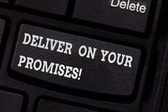 Free Writing Note Showing Deliver On Your Promises. Business Photo Showcasing Do What You Have Promised Commitment Release Stock Photography - 135183862