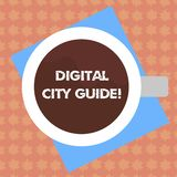 Writing note showing Digital City Guide. Business photo showcasing app which provides assistance information on cultural. Top View of Drinking Cup Filled with stock illustration