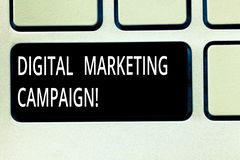 Writing note showing Digital Marketing Campaign. Business photo showcasing Online marketing effort to advertise brand. Keyboard key Intention to create computer royalty free stock photo