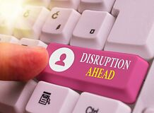 Free Writing Note Showing Disruption Ahead. Business Photo Showcasing Transformation That Is Caused By Emerging Technology Stock Images - 181494464