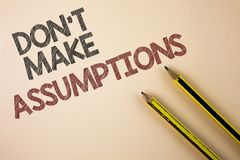 Writing note showing Do not Make Assumptions. Business photo showcasing predict events future without clue Alternative Facts writ. Ten Plain background Pencils royalty free stock photography