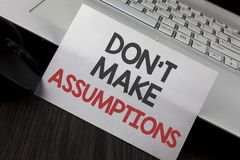Writing note showing Do not Make Assumptions. Business photo showcasing predict events future without clue Alternative Facts writ. Ten White Sticky Note Paper stock images