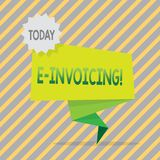 Writing note showing E Invoicing. Business photo showcasing Company encourages use of digital billing. Writing note showing E Invoicing. Business photo royalty free illustration