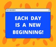 Writing note showing Each Day Is A New Beginning. Business photo showcasing Every morning you can start again. Inspiration Monitor Screen with Progress Control royalty free illustration