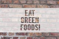 Writing note showing Eat Green Foods. Business photo showcasing Eating more vegetables healthy diet vegetarian veggie. Demonstrating Brick Wall art like royalty free illustration
