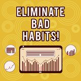 Writing note showing Eliminate Bad Habits. Business photo showcasing To stop a routine bad, behaviour or addiction. Digital Combination of Column Line Data royalty free illustration