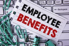Writing note showing  Employee Benefits. Business photo showcasing list of advantage recruiter get at work Insurance written on Te. Writing note showing Royalty Free Stock Image