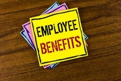Writing note showing  Employee Benefits. Business photo showcasing list of advantage recruiter get at work Insurance written on Ye. Writing note showing Stock Image