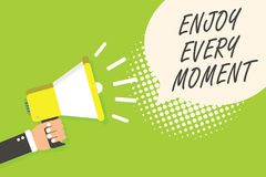 Writing note showing Enjoy Every Moment. Business photo showcasing being pleased with your life Have fun Precious time Speaker ann. Ouncement alarming signal vector illustration