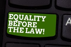 Writing note showing Equality Before The Law. Business photo showcasing Justice balance protection equal rights for. Everyone Keyboard key Intention to create royalty free stock images